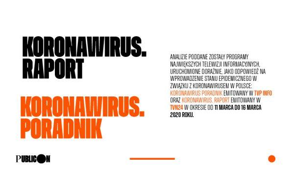 Koronawirus w pytaniach widzów telewizji informacyjnych. Analiza programów typu Q&A w dniach 11-16 marca