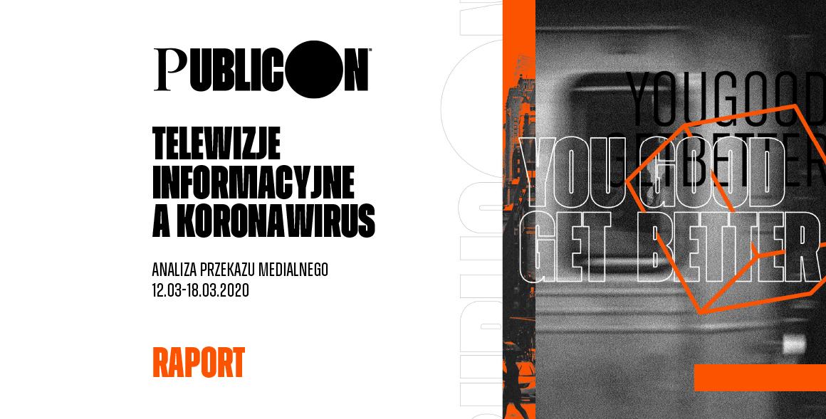 Telewizja w dobie koronawirusa. Analiza przekazu największych telewizji informacyjnych w pierwszej fazie kryzysu (12-18 marca)